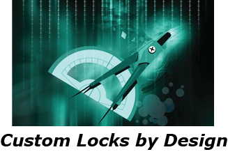 Custom Locks by Design
